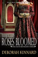 Faith Box #03: The When the Roses Bloomed