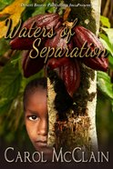 Waters of Separation