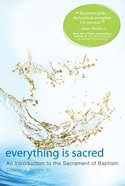 Everything is Sacred eBook