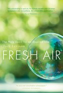 Fresh Air: The Holy Spirit For An Inspired Life eBook