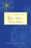 Story of the Other Wise Man eBook