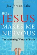 Why Jesus Makes Me Nervous eBook