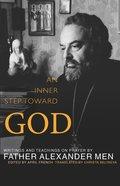 An Inner Step Toward God eBook