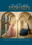 A Daily Catholic Moment eBook