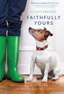 Faithfully Yours eBook
