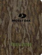 Mossy Oak Trail Guide Lthrlok eBook