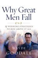 Why Great Men Fall eBook