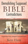 Demolishing Supposed Bible Contradictions (Vol 1) eBook