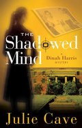 The Shadowed Mind (#2 in A Dinah Harris Series) eBook