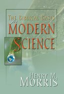 A Biblical Basis For Modern Science eBook