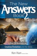 Over 30 Questions on Creation/Evolution and the Bible (#02 in New Answers Book Series) eBook