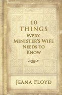 10 Things Every Minister's Wife Needs to Know eBook