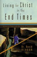 Living For Christ in the End Times eBook