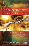 In the Beginning Was Information eBook
