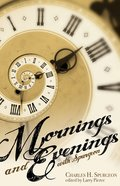 Mornings and Evenings With Spurgeon eBook