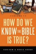 How Do We Know the Bible is True? #01