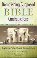 Demolishing Supposed Bible Contradictions (Vol 2) eBook