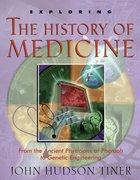 Exploring the History of Medicine eBook