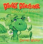 Who's My Friend? (Dinky Dinosaur Series)