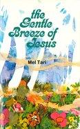 Gentle Breeze of Jesus eBook
