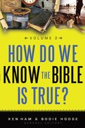 How Do We Know the Bible is True? #02 eBook