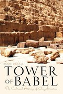 Tower of Babel: The Cultural Heritage of Our Ancestors eBook