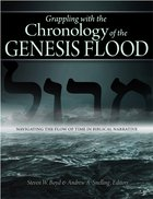 Grappling With the Chronology of the Genesis Flood eBook