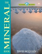 The Mineral Book (Wonders Of Creation Series) eBook