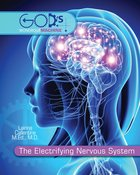 Electrifying Nervous System (God's Wondrous Machine Series) eBook