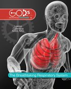 Breathtaking Respiratory System (God's Wondrous Machine Series) eBook