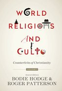 Counterfeits of Christianity (World Religion & Cults Series)