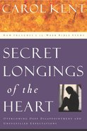 Secret Longings of the Heart (Plus 12 Week Bible Study) eBook