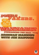 Posers, Fakers, & Wannabes eBook