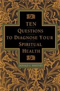 Ten Questions to Diagnose Your Spiritual Health eBook