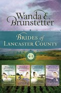 The Brides of Lancaster County (4 in 1) (Brides Of Lancaster County Series)