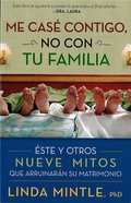 Me Case Contigo, No Con Tu Familia eBook