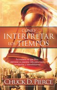 Como Interpretar Los Tiempos (Spa) eBook