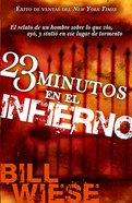 23 Minutos En El Infierno (Spa) (23 Minutes In Hell) eBook