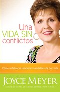 Una Vida Sin Contienda (Spanish) (Spa) (Life Without Strife) eBook