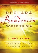 Declara Bendicin Sobre Tu (Spa) (Order Now For Tomorrow) eBook