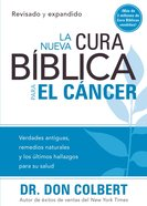 Nueva Cura Biblica Para El Cancer eBook