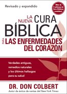 Nueva Cura Biblica Para Las Enfermedades Del Corazon, La (Spanish) (Spa) (New Bible Cure For Diseases of the Heart) (Bible Cure Series) eBook