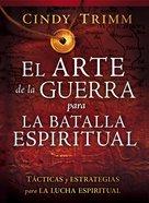 Arte De La Guerra Para La Batalla Espiritual, El (Spanish) (Spa) (The Art Of War For The Spiritual Battle) eBook