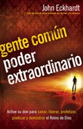 Gente Comun, Poder Extraordinario (Spa) (Ordinary People, Extraordinary Power) eBook