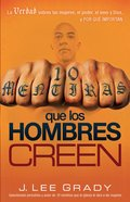 10 Mentiras Que Los Hombre Creen (Spa) (10 Lies That Men Believe) eBook