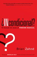 Incondicional? (Spanish) (Spa) (Unconditional) eBook