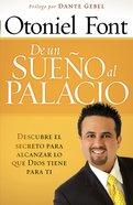 De Un Sueno Al Palacio (Spa) (From A Dream To The Palace) eBook