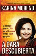 A Cara Descubierta (Spa) (Unveiled) eBook