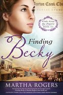 Finding Becky (#03 in Winds Across The Prairie Series)