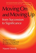 Moving on and Moving Up From Succession to Significance eBook